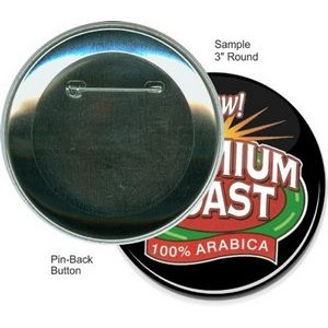 Custom Buttons - 3 Inch Round, Pin-back